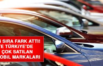 İlk iki sıra fark attı! İşte Türkiye'de en çok satılan otomobil markaları