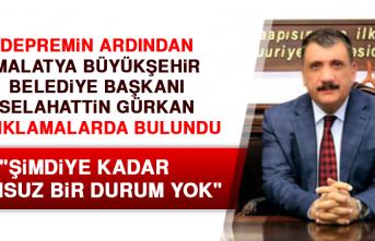 """Malatya Belediye Başkanı Gürkan: """"Olumsuz bir durum yok"""""""