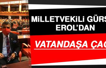 Milletvekili Erol'dan Vatandaşa Çağrı