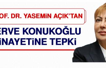 Prof. Dr. Açık'tan Merve Konukoğlu Cinayetine Tepki