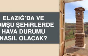 11 Temmuz'da Elazığ'da Hava Durumu Nasıl Olacak?
