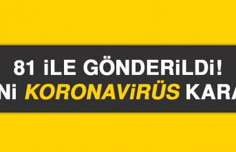 81 ile gönderildi! yeni korona virüs kararı