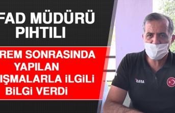 AFAD Müdürü Pıhtılı, Deprem Sonrasında Yapılan Çalışmalarla İlgili Bilgi Verdi