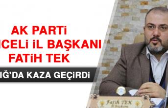 AK Parti İl Başkanı Kaza Geçirdi
