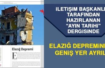 """""""Ayın Tarihi"""" Dergisinde Elazığ Depremine Geniş Yer Ayrıldı"""