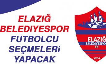 Elazığ Belediyespor Futbolcu Seçmeleri Yapacak