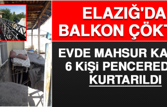 Elazığ'da Balkon Çöktü, Evde Mahsur Kalan 6 Kişi Pencereden Kurtarıldı