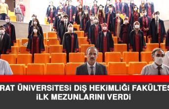 Fırat Üniversitesi Diş Hekimliği Fakültesi İlk Mezunlarını Verdi