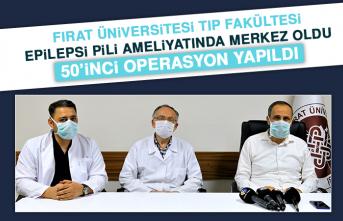Fırat Üniversitesi Tıp Fakültesi Epilepsi Pili Ameliyatında Merkez Oldu