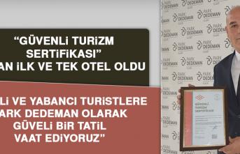 """""""Güvenli Turizm Sertifikası"""" Alan İlk ve Tek Otel Oldu"""