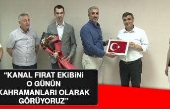 """""""Kanal Fırat günlerce kahramanca yayınlar yaptı"""""""