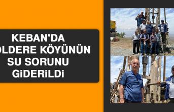 Keban'da Göldere Köyünün Su Sorunu Giderildi