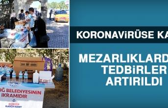 Koronavirüse Karşı Mezarlıklarda Tedbirler Artırıldı