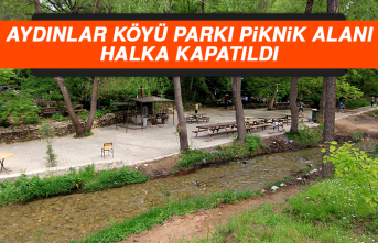 Aydınlar Köyü Parkı Piknik Alanı Halka Kapatıldı