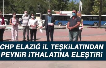 CHP Elazığ İl Teşkilatından Peynir İthalatına Eleştiri
