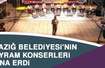 Elazığ Belediyesi'nin Bayram Konserleri Tamamlandı