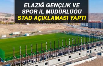 Elazığ Gençlik ve Spor İl Müdürlüğü Stad Açıklaması Yaptı