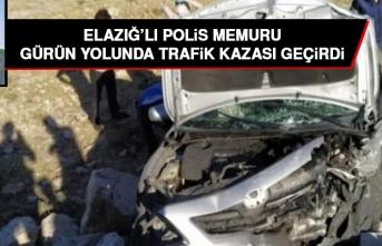 Elazığlı Polis Memuru Selçuk Yetişen Trafik Kazası Geçirdi