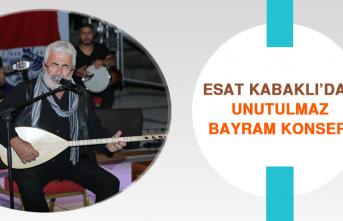 Esat Kabaklı'dan Unutulmaz Bayram Konseri