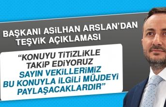 ETSO Başkanı Asilhan Arslan'dan Teşvik Açıklaması