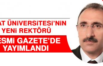 Fırat Üniversitesi'nin Yeni Rektörü Resmi Gazete'de Yayımlandı