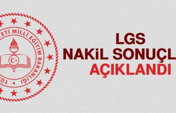 LGS Nakil Sonuçları Açıklandı
