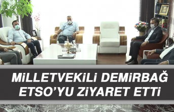 Milletvekili Demirbağ, ETSO'yu Ziyaret Etti