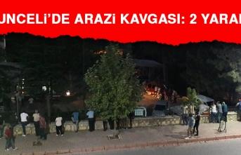 Tunceli'de Arazi Kavgası: 2 Yaralı