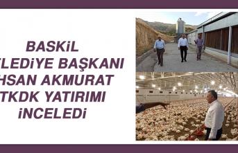 Baskil Belediye Başkanı Akmurat, TKDK Yatırımı İnceledi