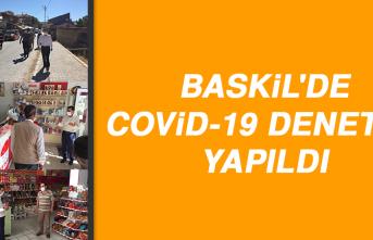 Baskil'de Covid-19 Denetimi Yapıldı