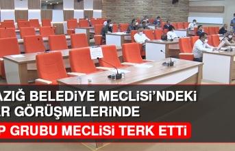Elazığ Belediye Meclisi'nde MHP Grubu Toplantıyı Terk Etti