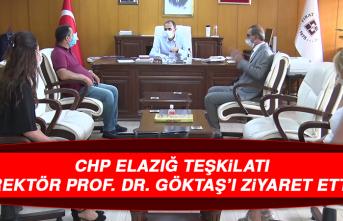CHP Elazığ Teşkilatı, Rektör Prof. Dr. Göktaş'ı Ziyaret Etti
