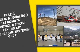 Elazığ 112 Komuta Kontrol Merkezi Yeni Telsiz Haberleşme Sistemine Geçti