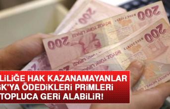 Emekliliğe Hak Kazanamayanlar, SGK'ya Ödedikleri Primleri Topluca Geri Alabilir!