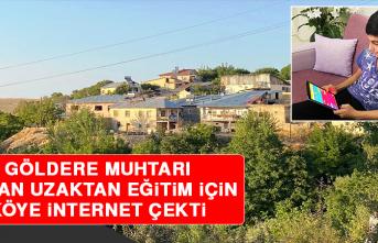Göldere Muhtarı Turan Uzaktan Eğitim İçin Köye İnternet Çekti