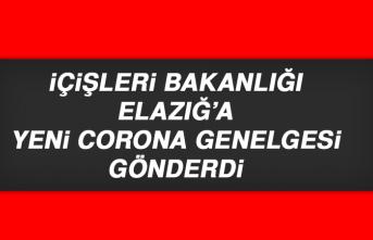 İçişleri Bakanlığı Elazığ'a Yeni Corona Genelgesi Gönderdi