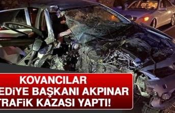 Kovancılar Belediye Başkanı Akpınar, Trafik Kazası Geçirdi