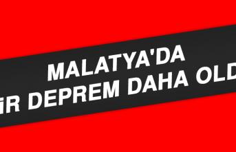 MALATYA'DA BİR DEPREM DAHA OLDU