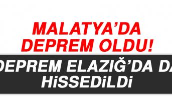 Malatya'da Meydana Gelen Deprem Elazığ'dada Hissedildi!
