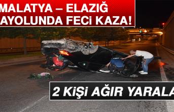 Malatya – Elazığ Karayolunda Feci Kaza!