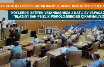 """Milletvekili Metin Bulut: """"Köylerde İsteyen vatandaşımıza 2 katlı ev yapacağız"""""""