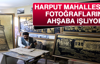 Tarihi Harput Mahallesi'nin Asırlık Fotoğraflarını Ahşaba İşliyor