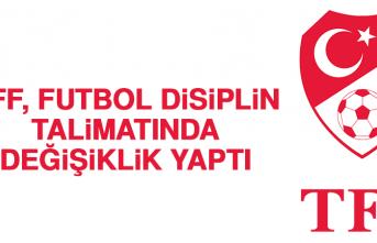 TFF, Futbol Disiplin Talimatında Değişiklik Yaptı