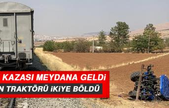 TREN KAZASI MEYDANA GELDİ, TRAKTÖR İKİYE BÖLÜNDÜ