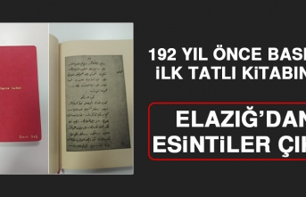 192 Yıl Önce Basılan İlk Tatlı Kitabında Elazığ'dan Esintiler Çıktı