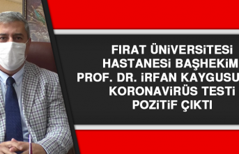 Başhekim Prof. Dr. İrfan Kaygusuz'un Koronavirüs Testi Pozitif Çıktı