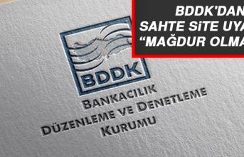 BDDK'dan sahte site uyarısı: Mağdur olmayın!