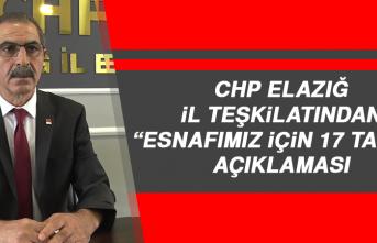 """CHP Elazığ İl Teşkilatından """"Esnafımız İçin 17 Talep"""" Açıklaması"""