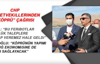 """CHP MİLLETVEKİLLERİNDEN """"KÖPRÜ"""" ÇAĞRISI"""