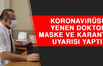 """Covid-19'u Yenen Doktor Tekrar Görevine Başladı, """"Maske"""" ve """"Karantina"""" Uyarısı Yaptı!"""